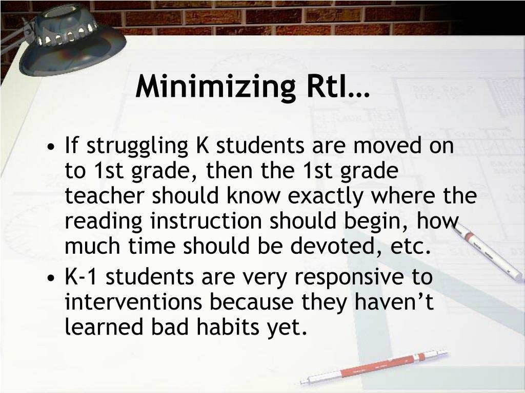 Minimizing RtI…