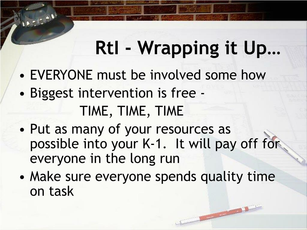 RtI - Wrapping it Up…