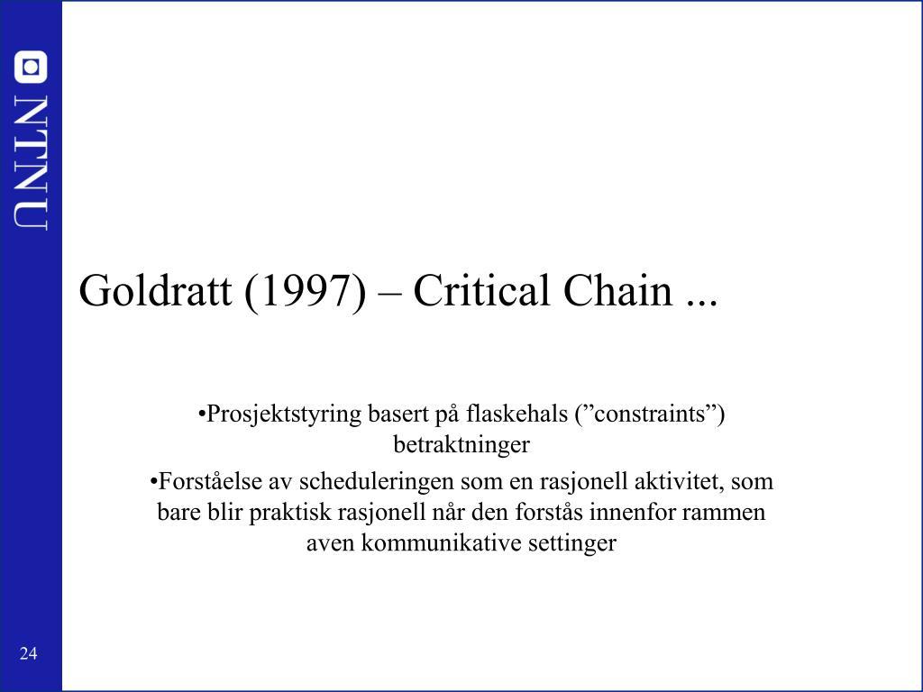Goldratt (1997) – Critical Chain ...