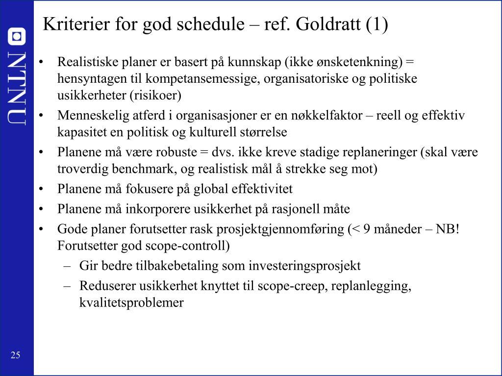 Kriterier for god schedule – ref. Goldratt (1)
