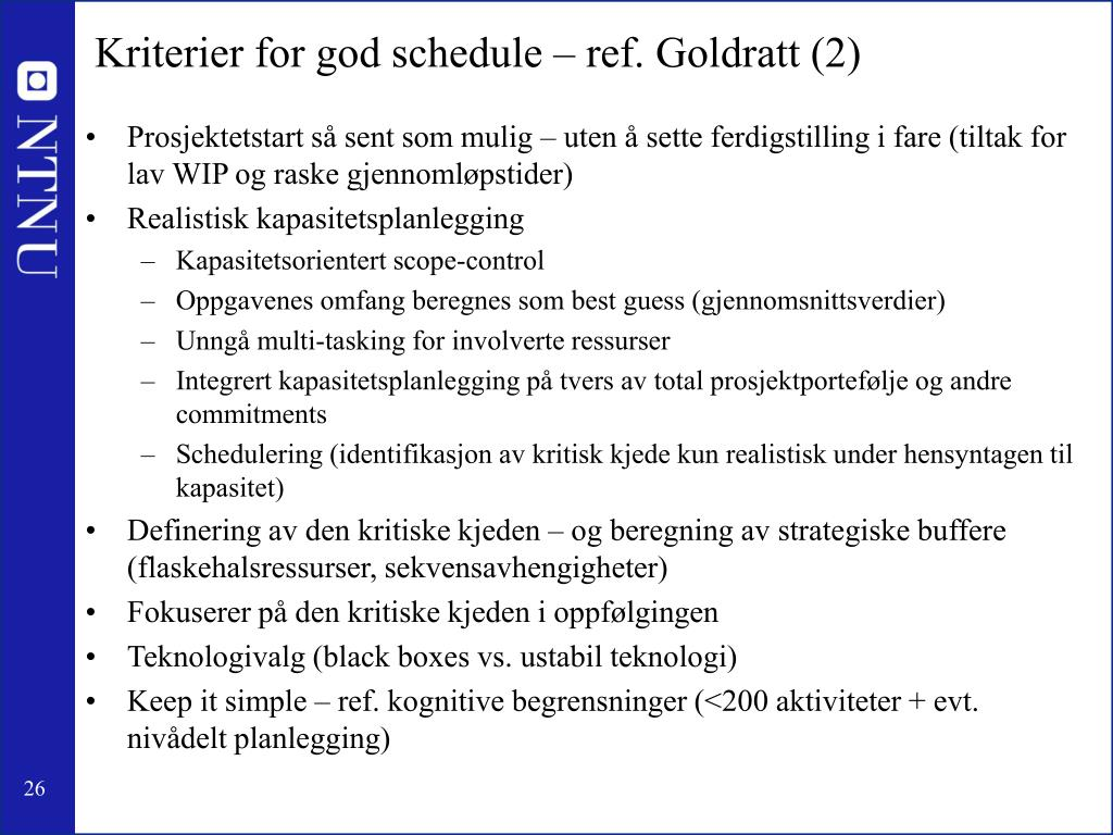 Kriterier for god schedule – ref. Goldratt (2)
