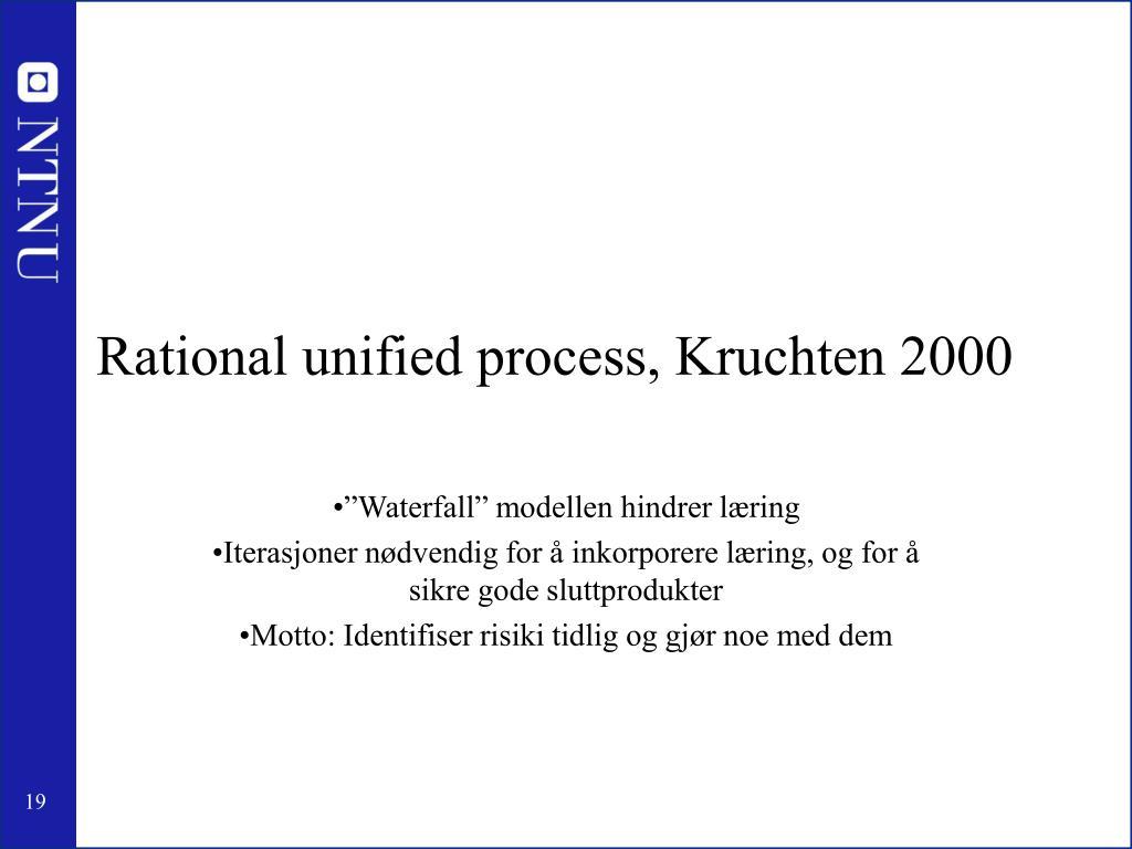 Rational unified process, Kruchten 2000