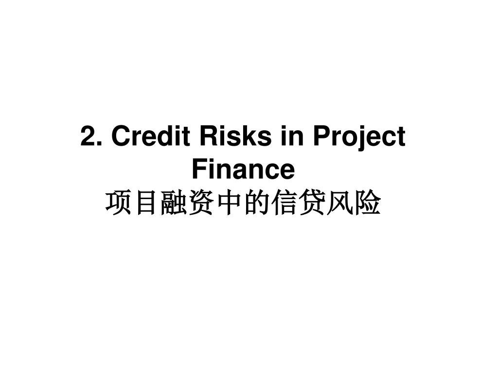 2. Credit Risks in Project Finance