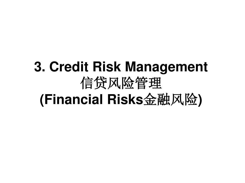 3. Credit Risk Management