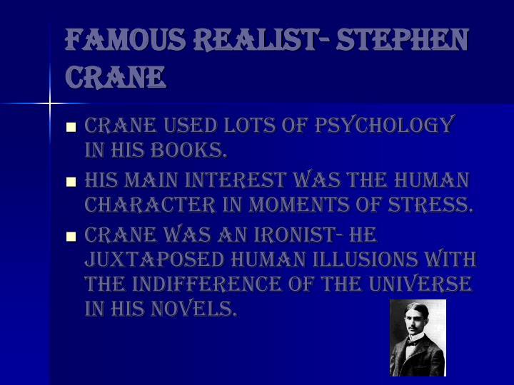 Famous Realist- Stephen Crane