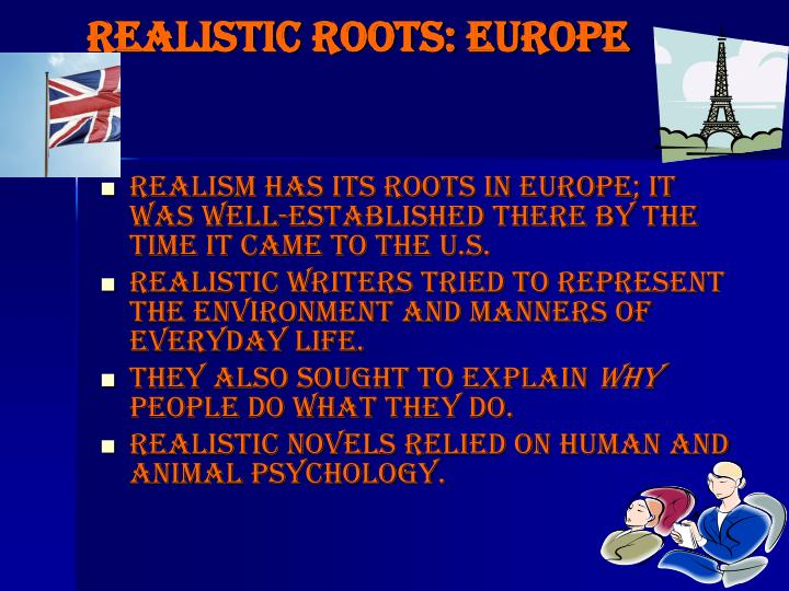 Realistic Roots: Europe