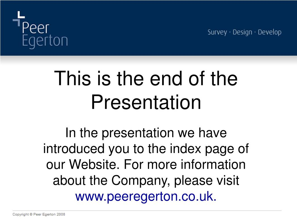 This is the end of the Presentation