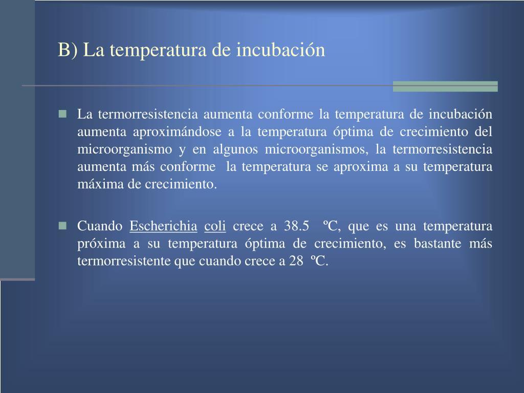 B) La temperatura de incubación