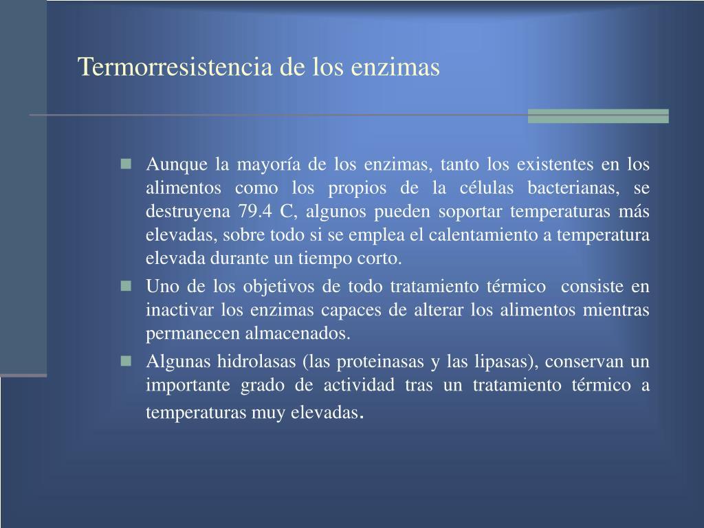 Termorresistencia de los enzimas