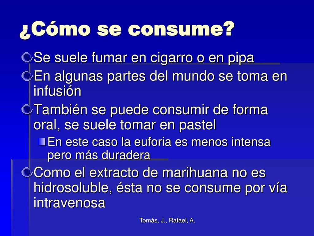 ¿Cómo se consume?