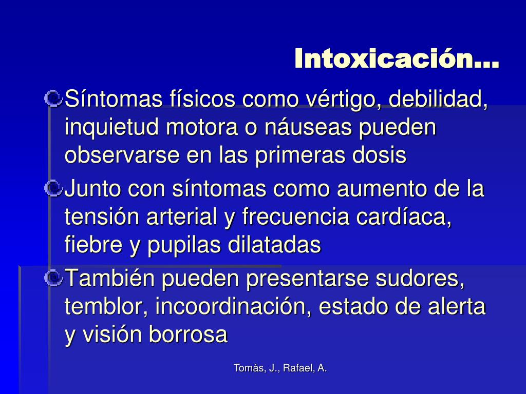 Intoxicación…