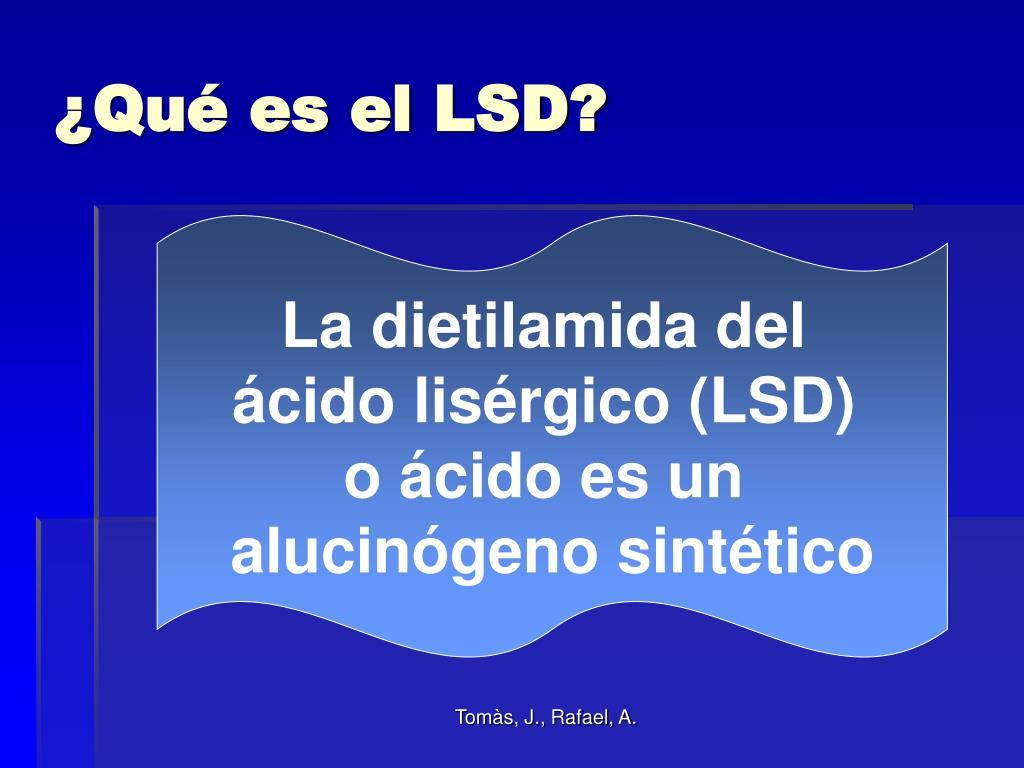 ¿Qué es el LSD?