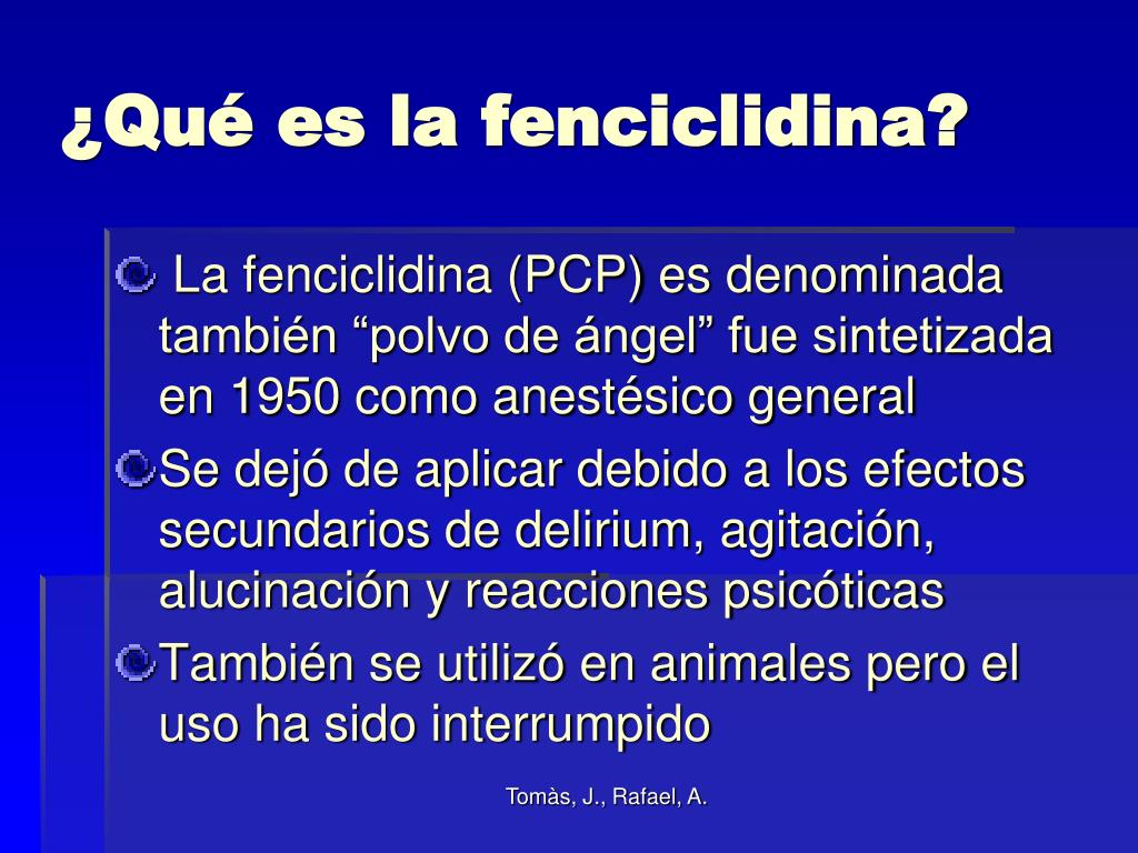 ¿Qué es la fenciclidina?
