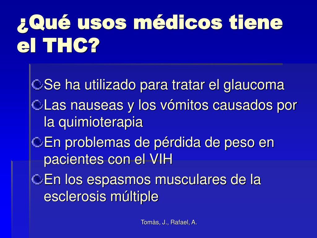 ¿Qué usos médicos tiene el THC?