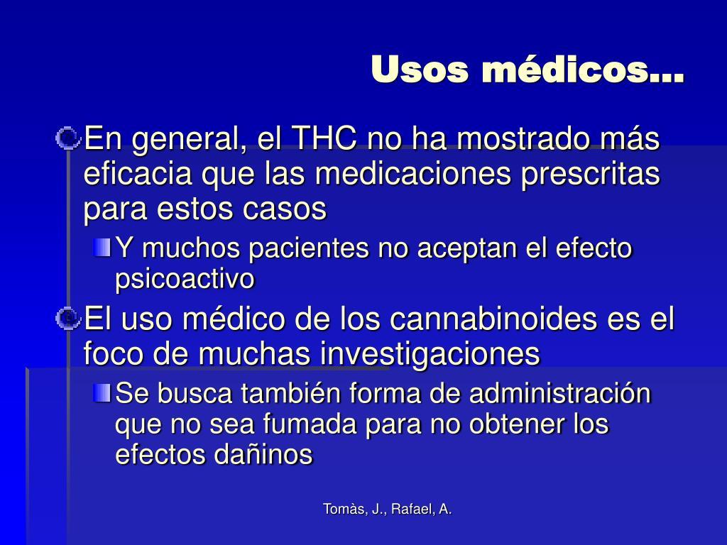 Usos médicos…