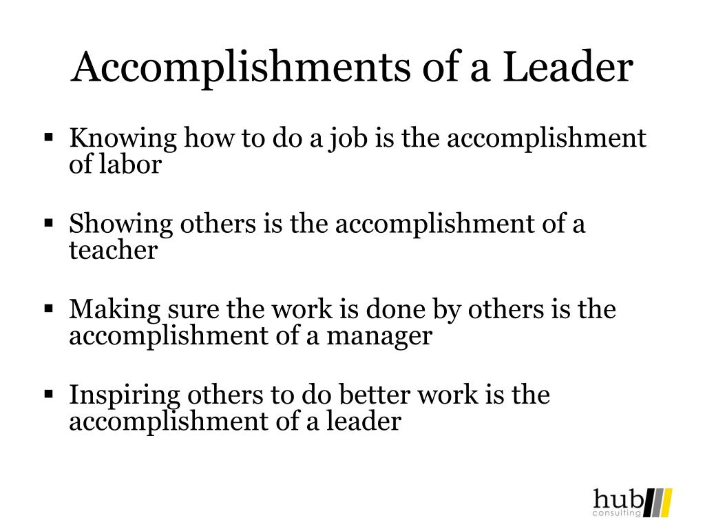 Accomplishments of a Leader