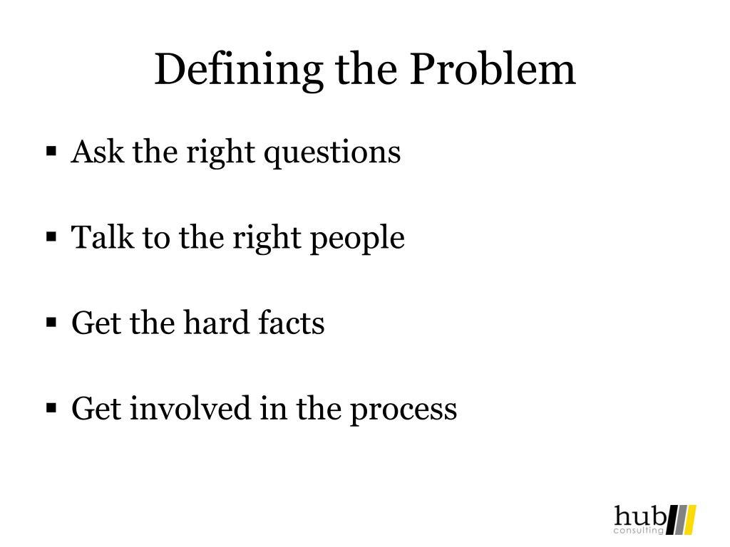 Defining the Problem