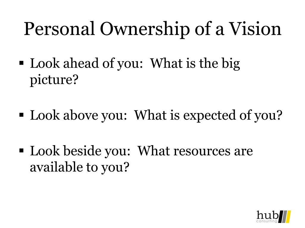 Personal Ownership of a Vision