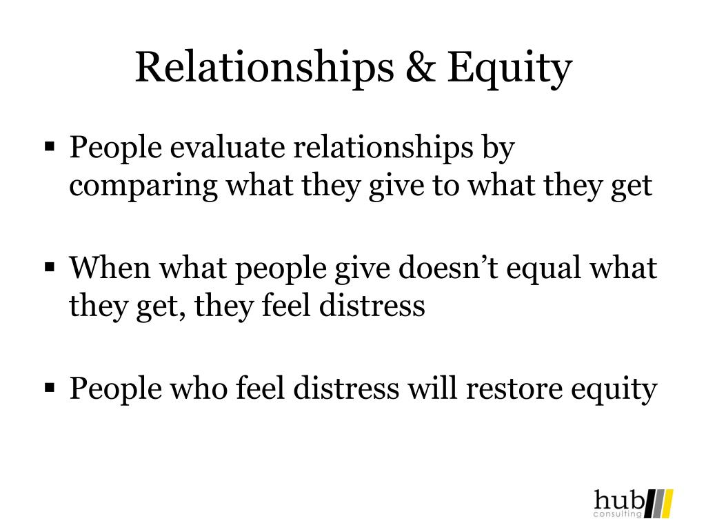 Relationships & Equity