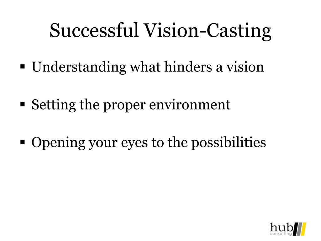 Successful Vision-Casting