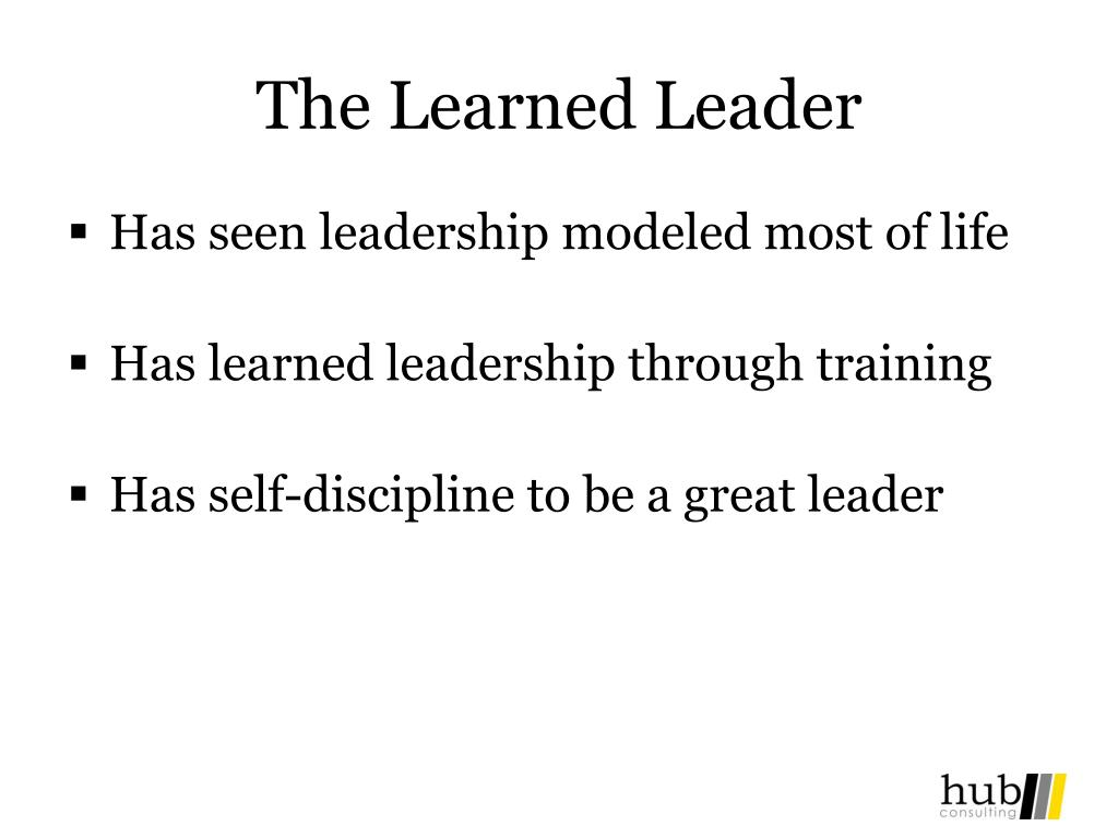 The Learned Leader
