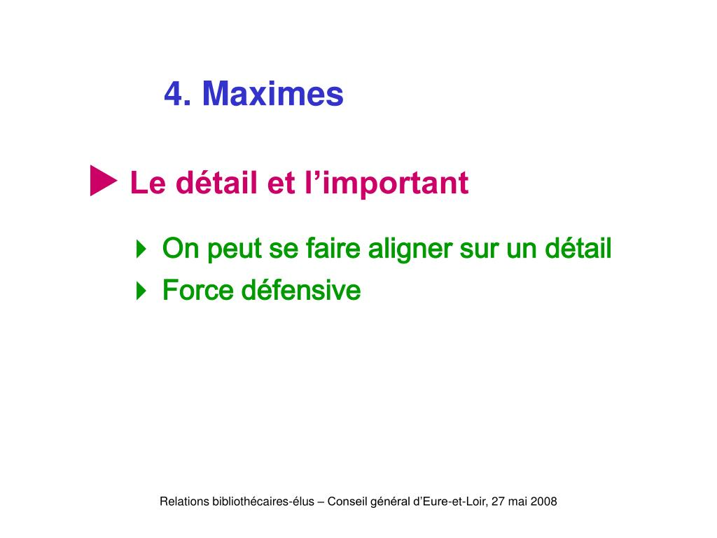 4. Maximes