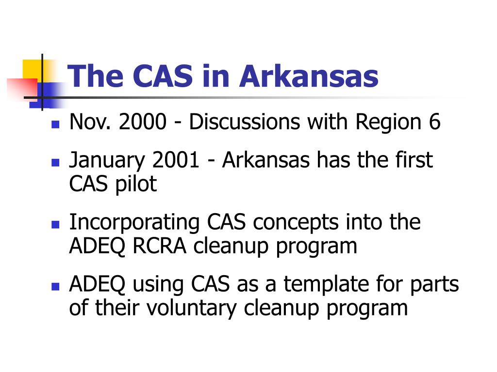The CAS in Arkansas