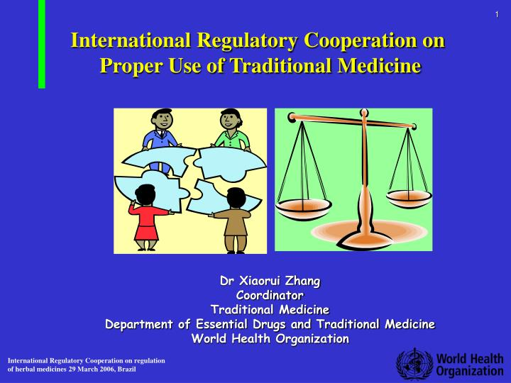 International regulatory cooperation on proper use of traditional medicine