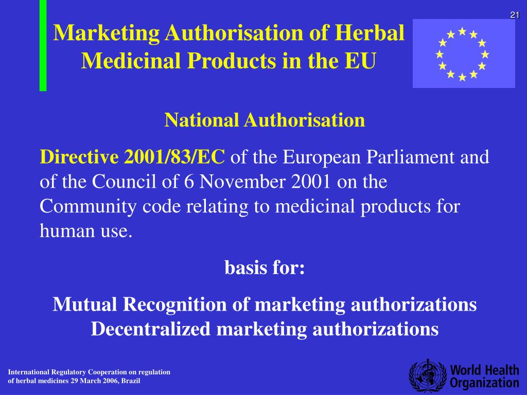 Marketing Authorisation of Herbal Medicinal Products in the EU