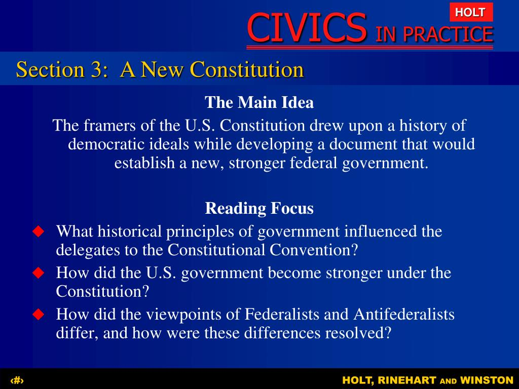 Section 3:A New Constitution