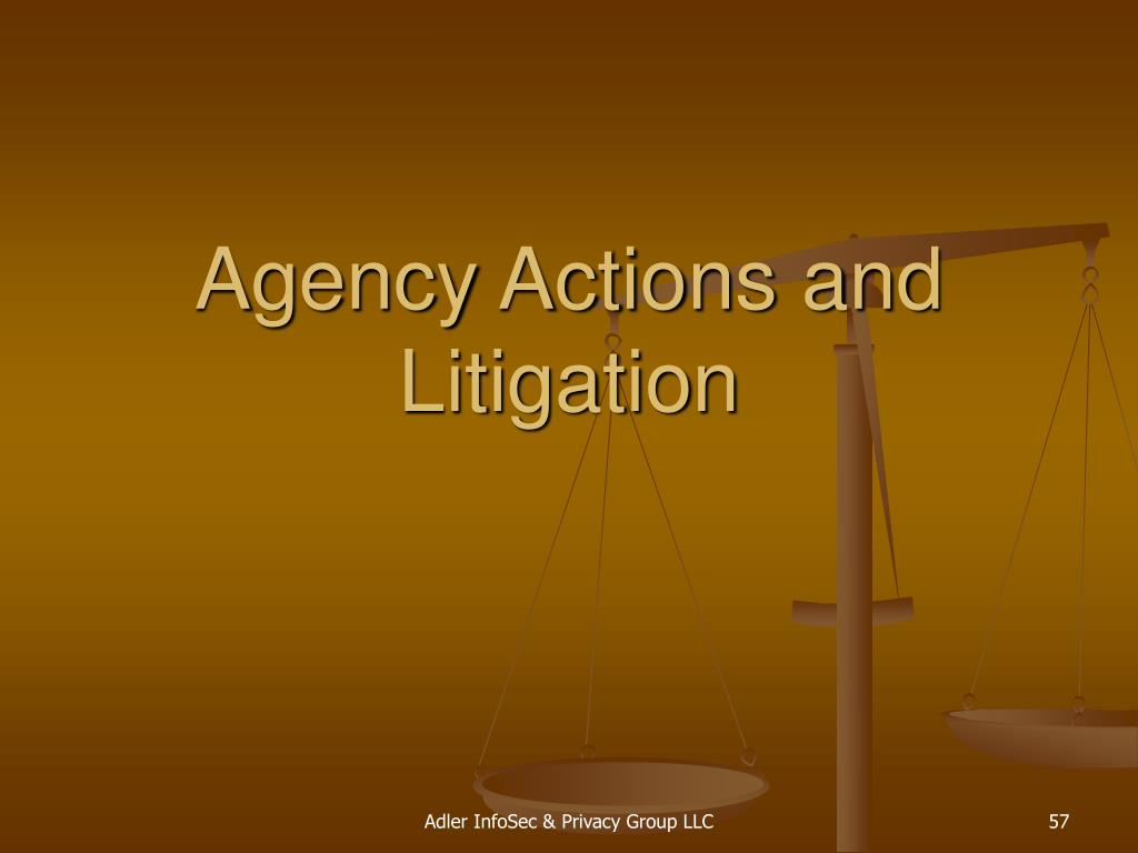 Agency Actions and Litigation