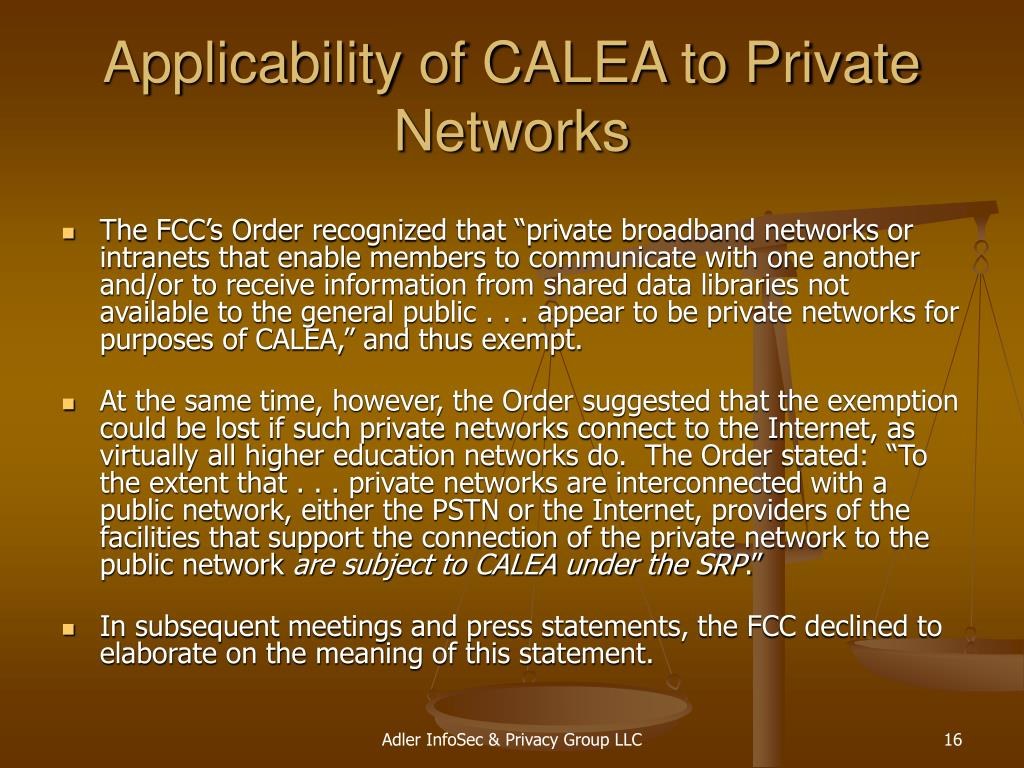 Applicability of CALEA to Private Networks