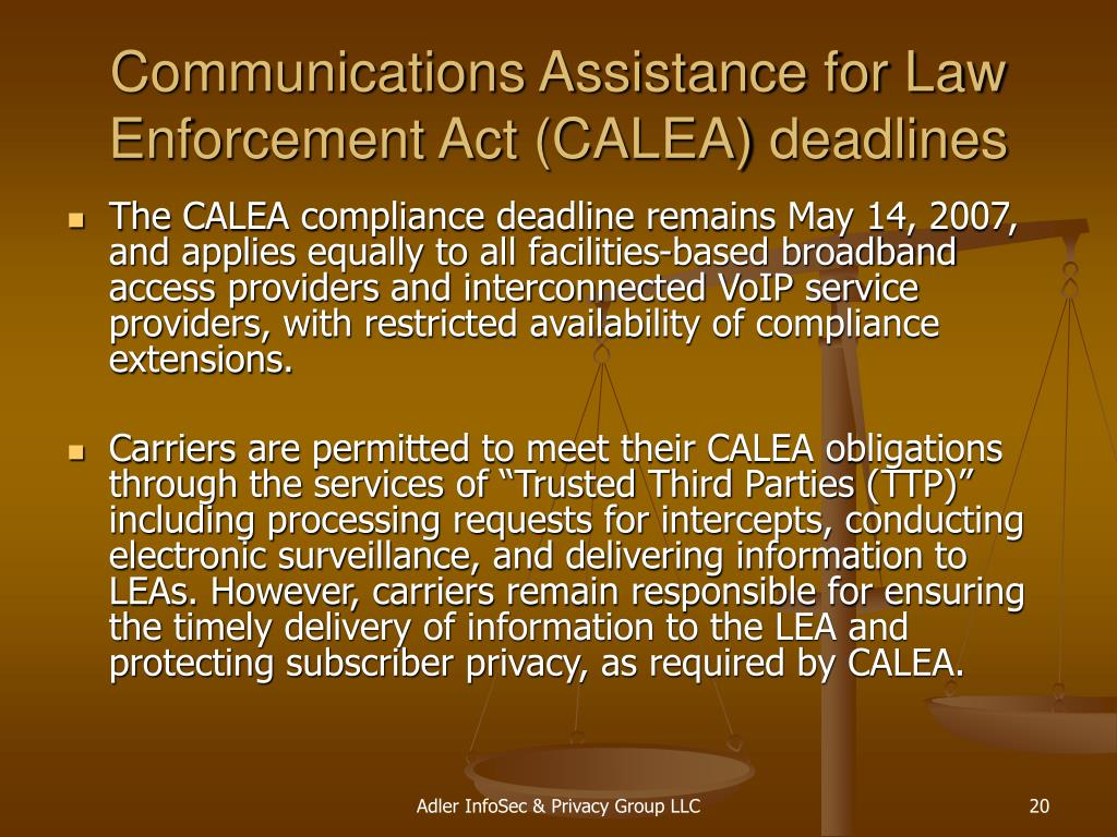 Communications Assistance for Law Enforcement Act (CALEA) deadlines