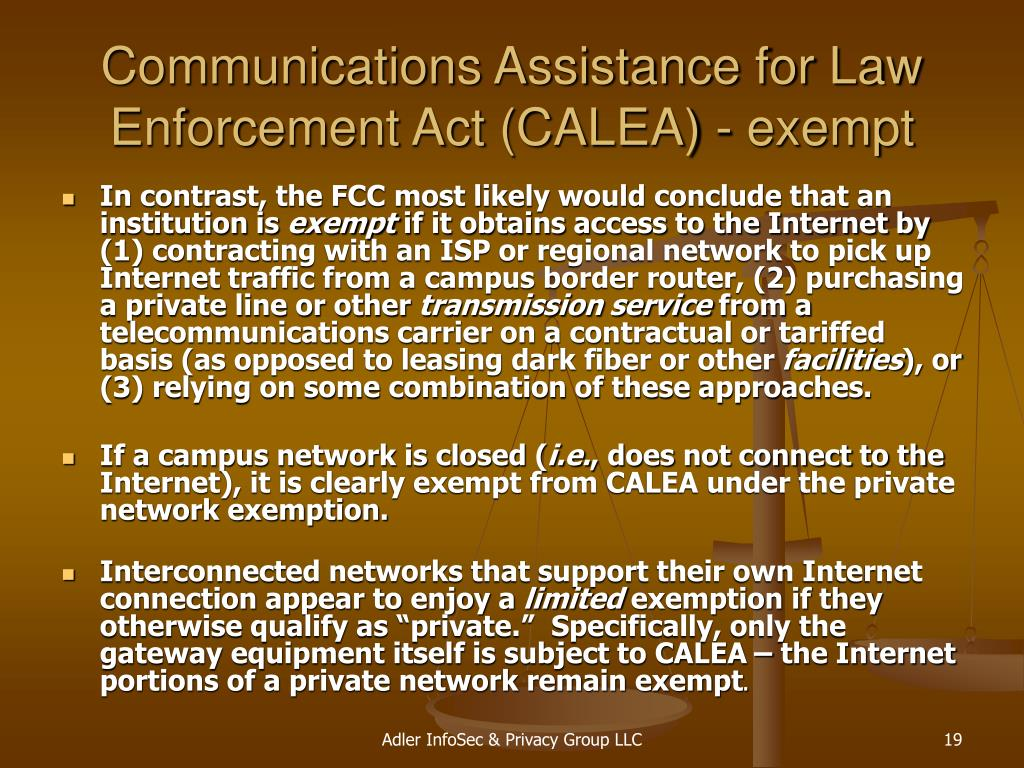 Communications Assistance for Law Enforcement Act (CALEA) - exempt