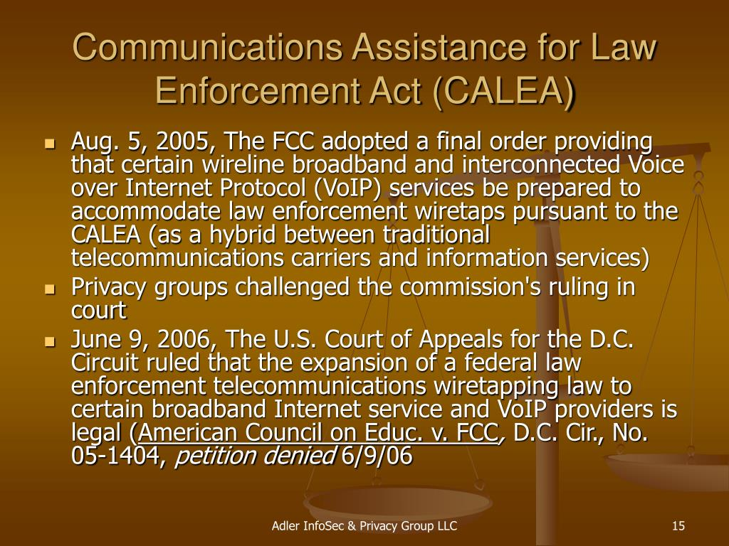 Communications Assistance for Law Enforcement Act (CALEA)