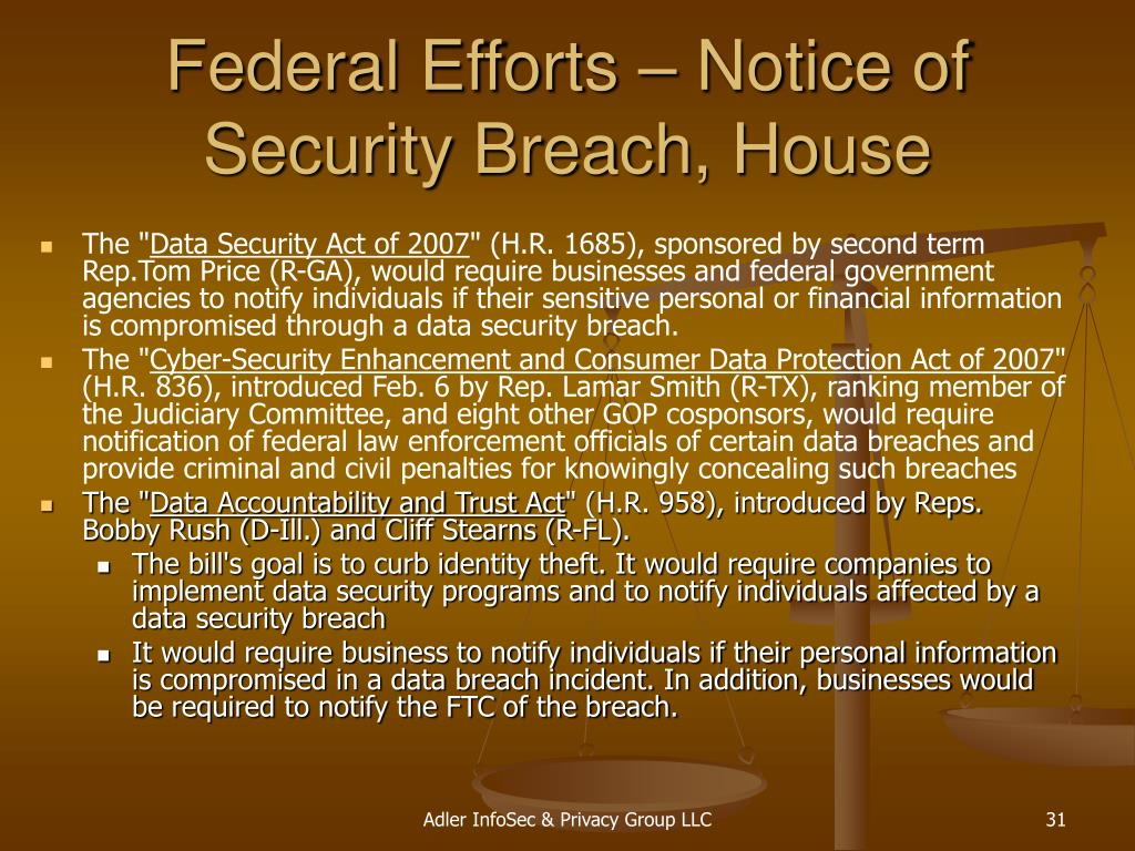 Federal Efforts – Notice of Security Breach, House