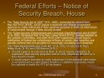 federal efforts notice of security breach house