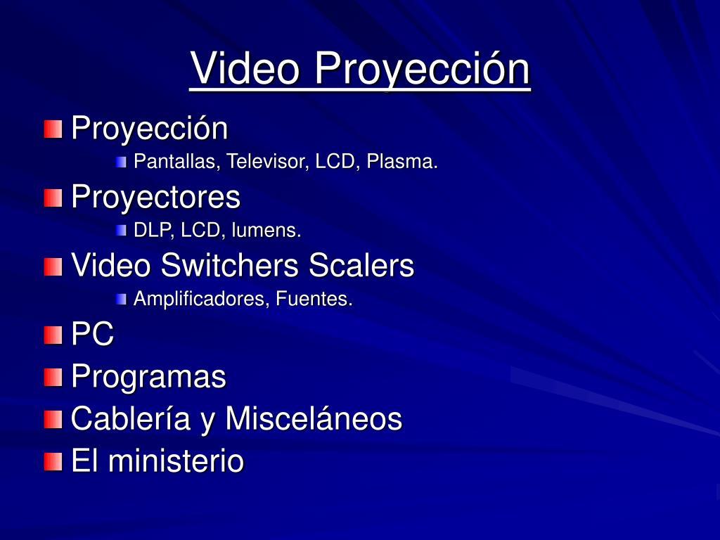 Video Proyección