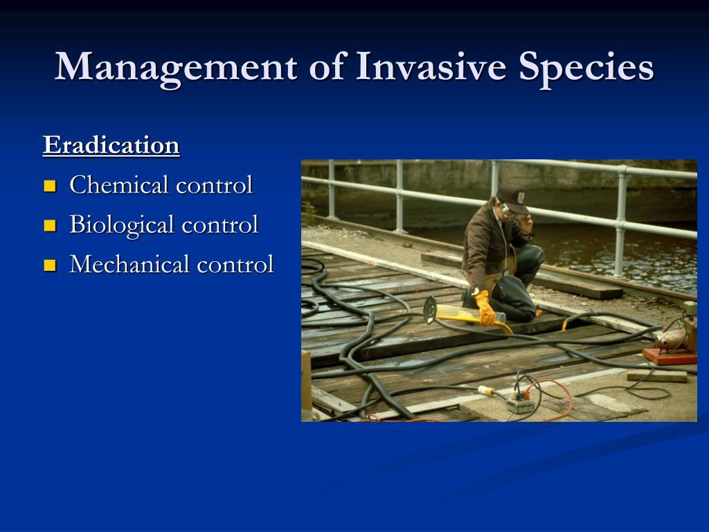 Management of Invasive Species
