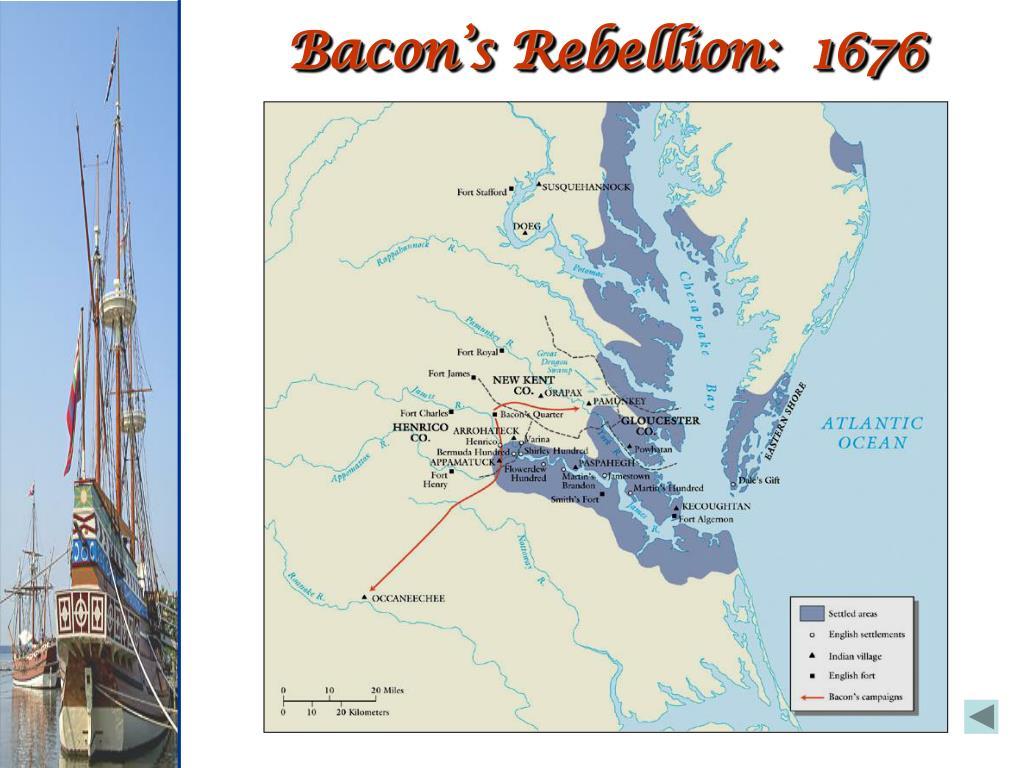 Bacon's Rebellion:  1676