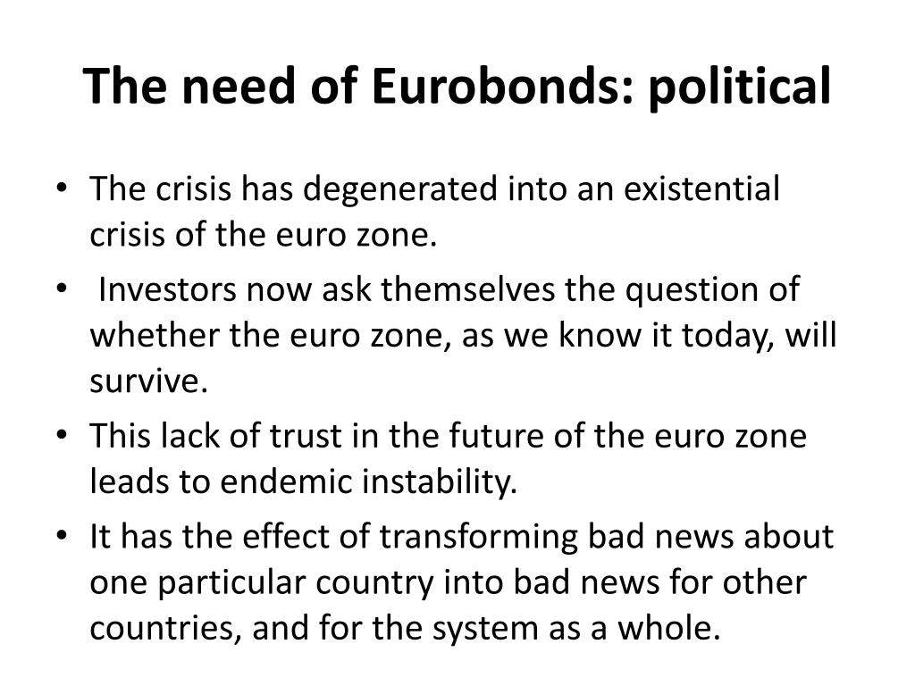 The need of Eurobonds: political