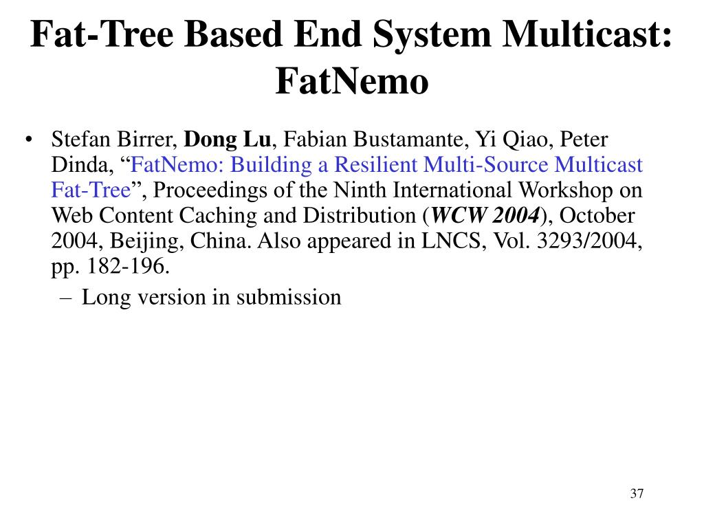 Fat-Tree Based End System Multicast: FatNemo