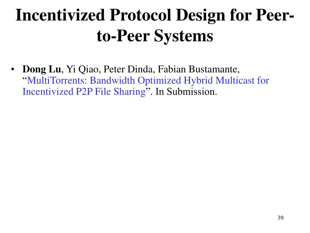 Incentivized Protocol Design for Peer-to-Peer Systems