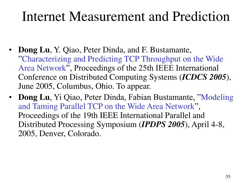 Internet Measurement and Prediction