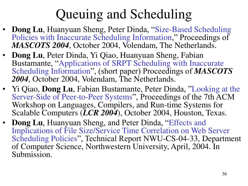 Queuing and Scheduling