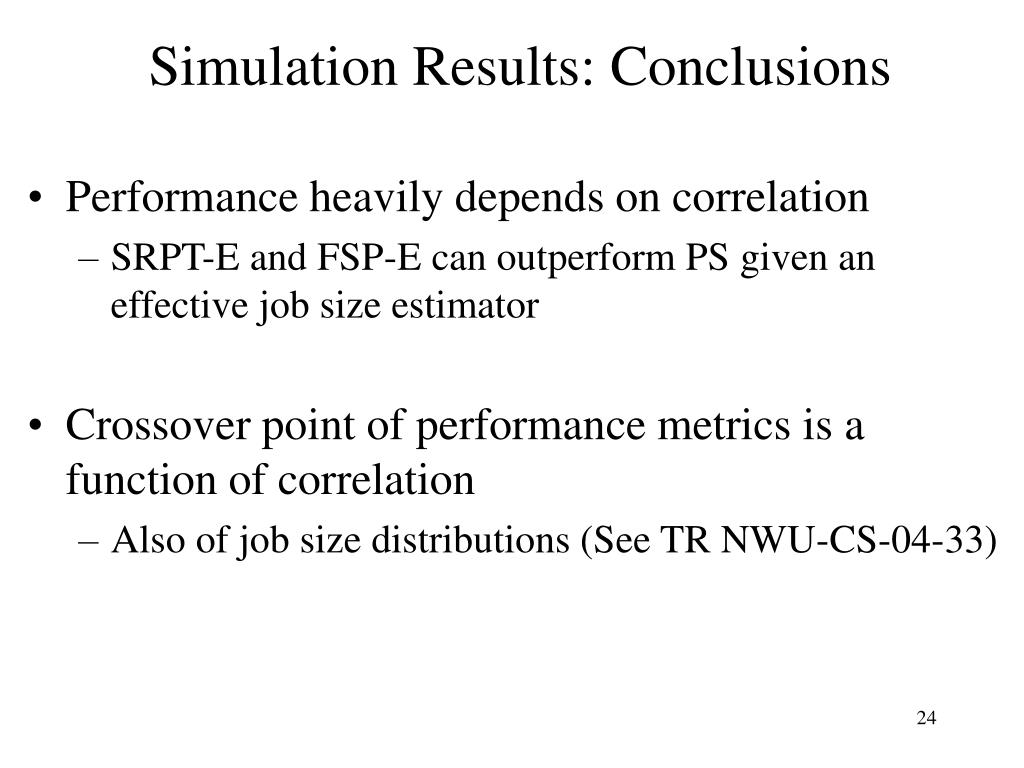 Simulation Results: Conclusions