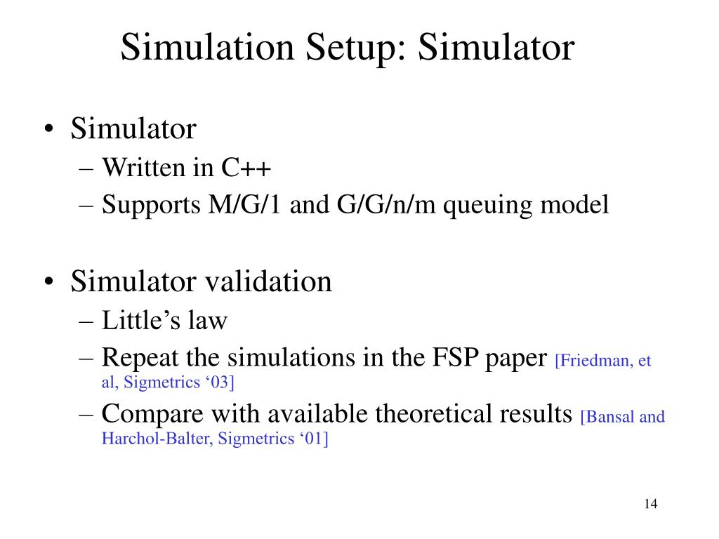 Simulation Setup: Simulator