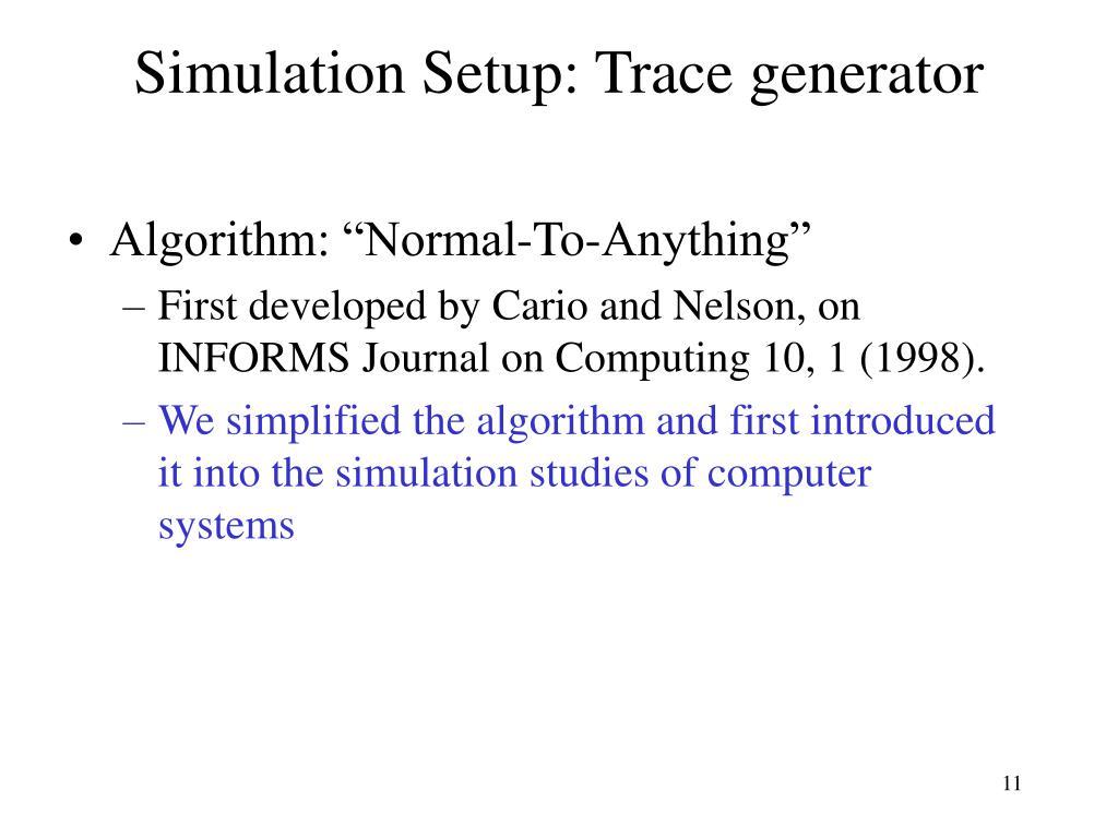 Simulation Setup: Trace generator