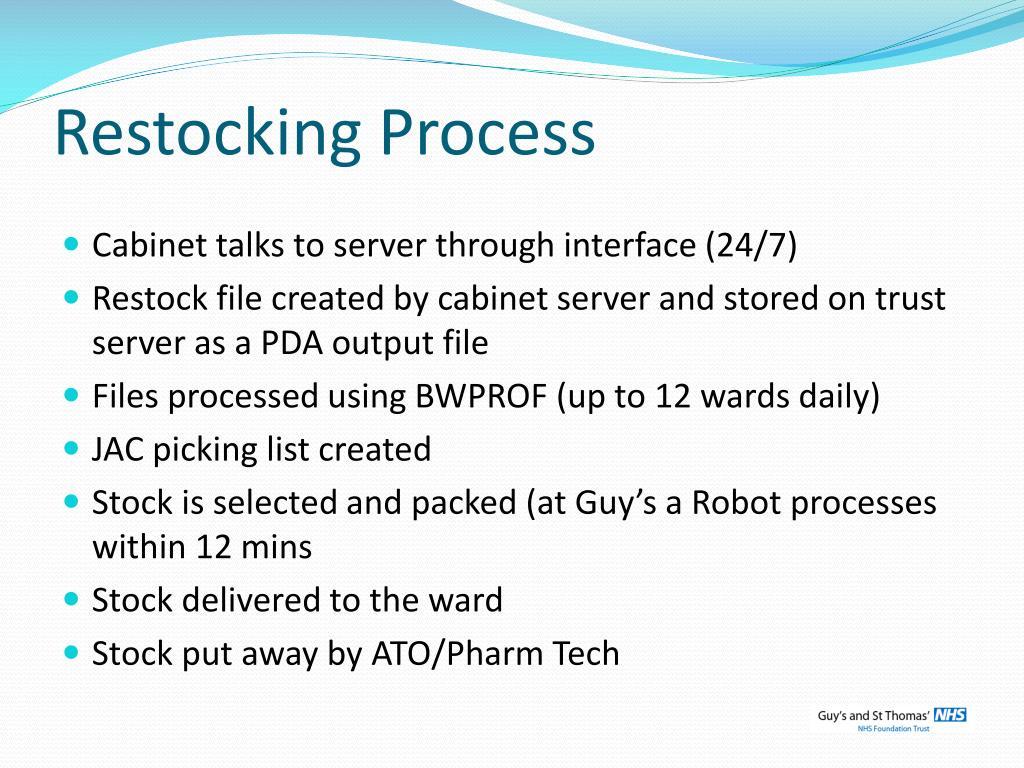 Restocking Process