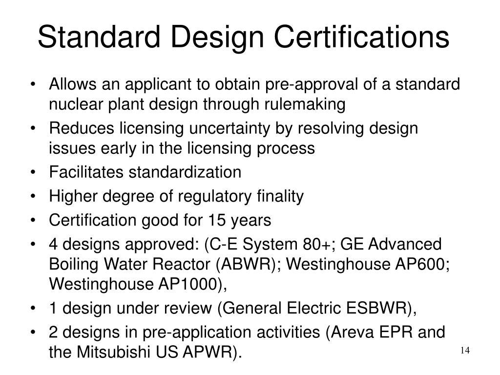 Standard Design Certifications